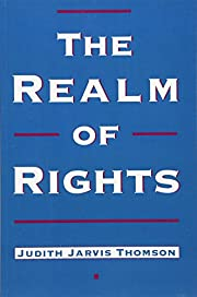 The Realm of Rights by Judith Jarvis Thomson