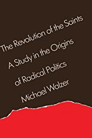 The Revolution of the Saints: A Study in the…