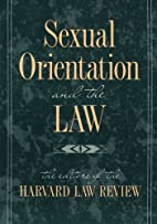 Sexual Orientation and the Law by Harvard…