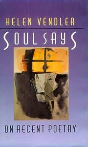 Soul says : on recent poetry por Helen…