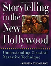 Storytelling in the New Hollywood:…