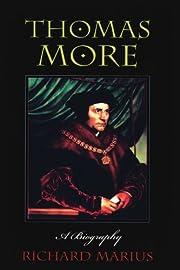 Thomas More: A Biography por Richard Marius
