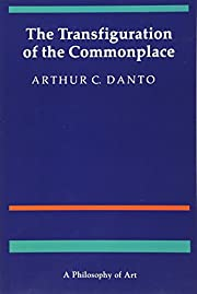 The Transfiguration of the Commonplace: A…