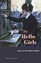 The Hello Girls: America's First Women…
