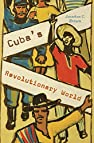 Image of the book Cuba's Revolutionary World by the author