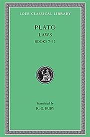 Plato: Laws, Books 7-12 (Loeb Classical…