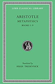 Aristotle: Metaphysics, Books I-IX (Loeb…