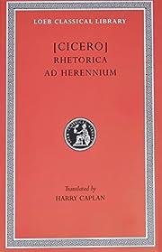 Cicero: Rhetorica ad Herennium (Loeb…