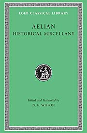 Historical Miscellany (Loeb Classical…