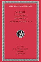Virgil, I, Eclogues. Georgics. Aeneid: Books…