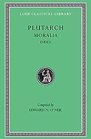 Plutarch: Moralia, Volume XVI, Index (Loeb…