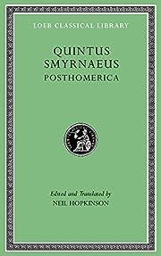 Posthomerica (Loeb Classical Library) de…