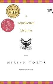 A Complicated Kindness af Miriam Toews