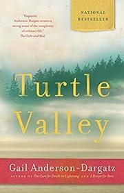 Turtle Valley por Gail Anderson-Dargatz