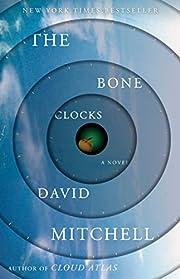 The Bone Clocks: A Novel por David Mitchell