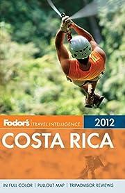 Fodor 2012 Costa Rica por Margaret (ed)…
