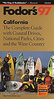 California '97: The Complete Guide with…