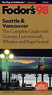 Seattle & Vancouver '98: The Complete…