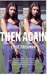 Then Again af Elyse Friedman