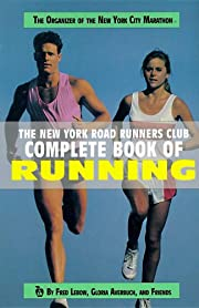 New York Road Runner's Club Complete Book of…