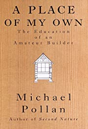 A Place of My Own: The Education of an…