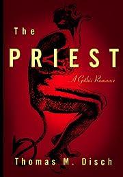 The Priest: A Gothic Romance af Thomas M.…