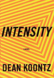 Intensity – tekijä: Dean Koontz