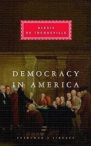 Democracy in America – tekijä: Alexis de…