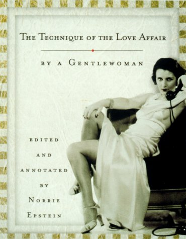 Image for The Technique of the Love Affair by a Gentlewoman