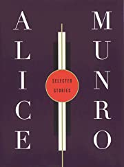 Selected Stories por Alice Munro