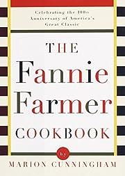 The Fannie Farmer Cookbook: Celebrating the…