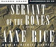 Servant of the Bones (Anne Rice) de Anne…