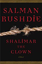 Shalimar the Clown : A Novel de Salman…