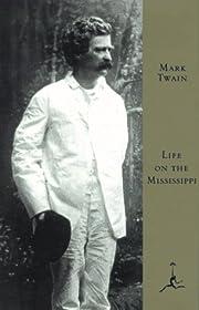 Life on the Mississippi (Modern Library) por…