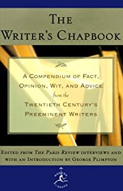 The Writer's Chapbook: A Compendium of Fact,…