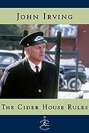 The Cider House Rules: A Novel (Modern…