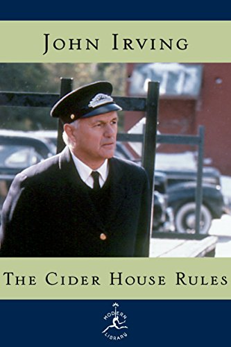 The Cider House Rules written by John Irving