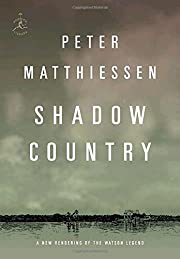 Shadow country : a new rendering of the…