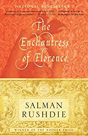 The enchantress of Florence : a novel –…
