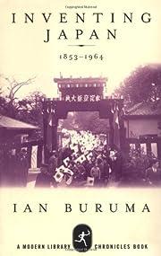 Inventing Japan, 1853-1964 – tekijä: Ian…