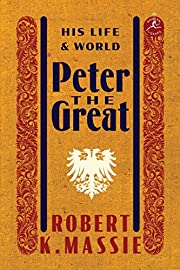 Peter the Great: His Life and World (Modern…