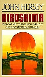 Hiroshima – tekijä: John Hersey