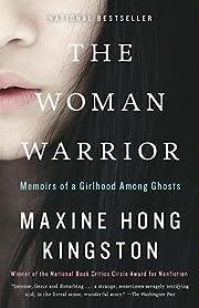 The Woman Warrior: Memoirs of a Girlhood…
