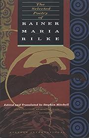 The Selected Poetry of Rainer Maria Rilke…