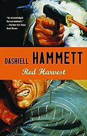 Red Harvest – tekijä: Dashiell Hammett
