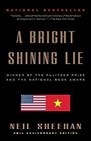 A Bright Shining Lie : John Paul Vann and…