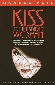 Kiss of the Spider Woman por Manuel Puig