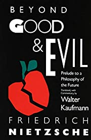 Beyond Good & Evil: Prelude to a Philosophy…