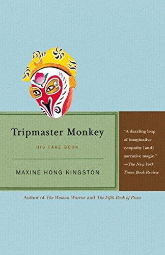 Tripmaster Monkey: His Fake Book, 1st Vintage Edition, Kingston, Maxine Hong