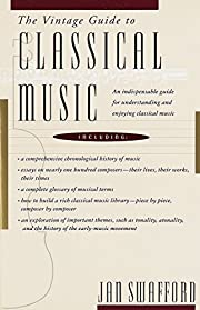 The Vintage Guide to Classical Music: An…